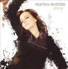 "Martina McBride - ""Shine"" (CD, Mar-2009, Sony Music) Ships for FREE!"