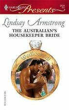 Presents: The Australian's Housekeeper Bride 2634 by Lindsay Armstrong (2007, Pa