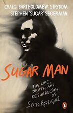 Sugar Man: The Life, Death and Resurrection of Sixto Rodriguez by Strydom, Cr…