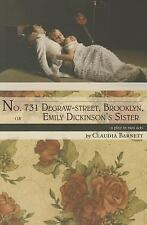 No. 731 Degraw-street, Brooklyn, or Emily Dickinson's Sister: a play in two...