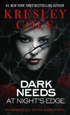 Dark Needs at Night's Edge (Immortals After Dark