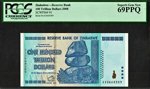 Zimbabwe 100 TRILLION Dollars AA 2008 Pick-91 PCGS SUPERB GEM UNC 69 PPQ