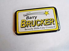 Cool Vintage Re-Elect Barry Brucker Beverly Hills City Council Political Pinback