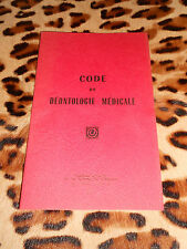 CODE DE DEONTOLOGIE MEDICALE - Journal Officiel, 1971