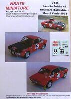V146 LANCIA FULVIA HF RALLYE MONTE CARLO 1971 AMILCAR BALLESTRIERI DECALS VIRATE