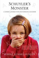 Schuyler's Monster: A Father's Journey with His Wordless Daughter (Paperback or