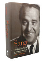 Scott Stossel SARGE  The Life and Times of Sargent Shriver 1st Edition 2nd Print