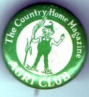 Early 1900s pin Country Home MAGAZINE pinback AGRI CLUB Button FARMER Farming