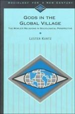 Sociology for a New Century: Gods in the Global Village Vol. 5 : The World's Rel