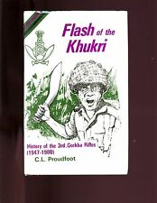 Flash of the Khukri: History of the 3rd Ghorka Rifles (1947-1980), Proudfoot HB