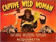 CAPTIVE WILD WOMAN Movie POSTER 22x28 Half Sheet John Carradine Milburn Stone