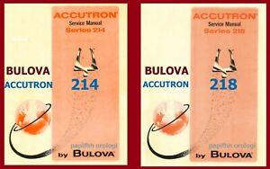 Bulova ACCUTRON 214 218 SERVICE MANUAL - MANUTENZIONE- REGOLAZIONE  E RIPARAZION