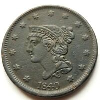 1840 BRAIDED HAIR LARGE CENT SHARP AU ABOUT UNCIRCULATED ORIGINAL COIN NICE!