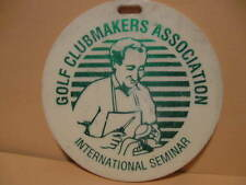 Vintage Golf Bag Tag GOLF CLUBMAKERS ASSOCIATION International Seminar plastic