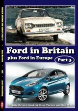 FORD IN BRITAIN PART 3 : PLUS FORD IN EUROPE (AUTO REVIEW 100)