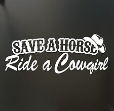 Save a horse ride a cowgirl Funny country sticker Bumper car truck window cowboy