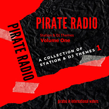 Pirate Offshore Radio Station & DJ Themes Volume One Listen In Your car