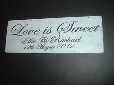 Shabby Personalised Love Is Sweet Wedding plaque sign large chic n unique