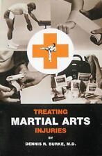 1985 TREATING MARTIAL ARTS INJURING BY DENNIS BURKE M.D. KARATE KUNG FU AIKIDO