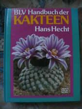 BLV Handbuch der Kakteen Hans Hecht