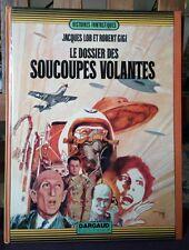 Le dossier des soucoupes volantes - Jacques Lob & Robert Gigi - 1972