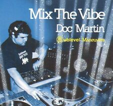VARIOUS - Doc Martin - Mix The Vibe: Sublevel Maneuvers - Nite Grooves