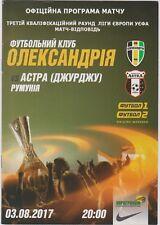 Programme = PFK Olexandria (Ukraine) - Astra (Romania) - 03/08/2017