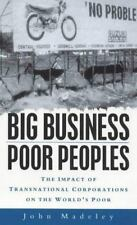 Big Business, Poor Peoples: The Impact of Transnational Corporations o-ExLibrary