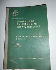 DDR TORGAU - B 230 - 5m Heckanbau Feingrubber - Bedienungsanleitung + ETL (1968)