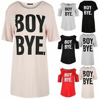 Womens Ladies Boy Bye Turn Up Sleeve Baggy Longline Oversize Tunic T Shirt Dress