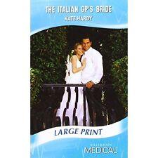 Hardy, Kate, The Italian GP's Bride (Mills & Boon Largeprint Romance), Very Good