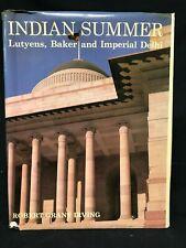 INDIAN SUMMER Lutyens, Baker & Imperial Delhi M478