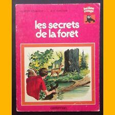 Coll. Ballon Rouge LES SECRETS DE LA FORÊT G. Delahaye L. & F. Funcken 1977