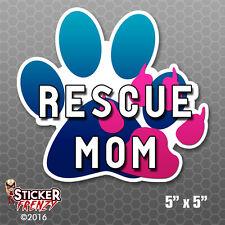 Rescue Mom Dog Cat Paw Print Bumper Sticker Car Decal Pets Adopt Rescue Love