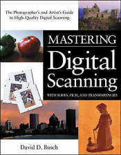 USED (VG) Mastering Digital Scanning with Slides, Film, and Transparencies