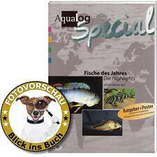 Aqualog Spezial Fische Des Jahres - die Highlights Glaser Ulrich