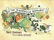 The Dangerous Alphabet by Neil Gaiman (Hardback, 2008) (New)