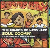1 CENT CD VA Colors of Latin Jazz: Soul Cookin mongo santamaria poncho sanchez