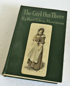 The Girl Out There by Karl Edwin Harriman May 1906 Vintage Book