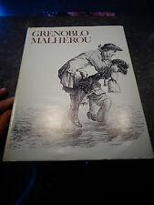 GRENOBLO MALHEROU Genoble Blanc dit La Goutte Poésies en patois dauphiné ed 1966