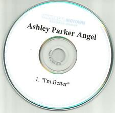 O town ASHLEY PARKER ANGEL I'm better 2006 USA RARE TST PRESS PROMO DJ CD single