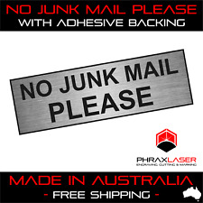 NO JUNK MAIL PLEASE - SILVER SIGN - LABEL - PLAQUE with Adhesive 80mm x 25mm