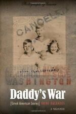 New, Daddy's War: Greek American Stories, Irene Kacandes, Book