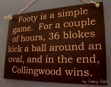 Simple Game Collingwood Magpies Footy Aussie Rules Sign - Bar Shed Wooden Signs