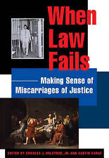 When Law Fails: Making Sense of Miscarriages of Justice, Good Condition Book, Sa