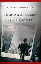 NEW - The End of the World as We Know It: Scenes from a Life