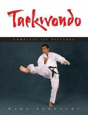 Taekwondo : Complete Itf Patterns: By Tedeschi, Marc