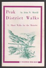 Peak District Walks: No. 1: Short Walks for the Motorist by John N. Merrill