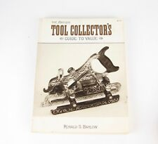 The Antique Tool Collector's Guide to Value Ronald Barlow Book 1991 3rd Edition