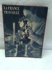 JDN LA FRANCE TRAVAILLE - Journaux Bibliothèques Laboratoires- Horizon de France
